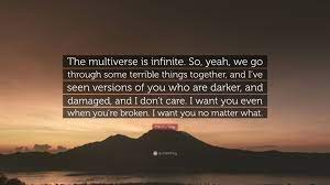 """Claudia Gray Quote: """"The multiverse is ..."""
