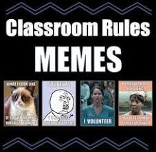Classroom Rules Memes on Pinterest | Class Rules Memes, Classroom ... via Relatably.com