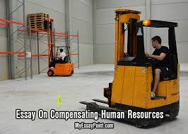compensating human resources essay my essay point how it works