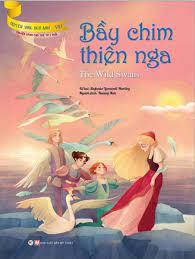 Truyện Song Ngữ Anh - Việt: Bầy Chim Thiên Nga