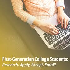 first generation college students research apply accept enroll first generation college students research apply accept enroll