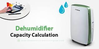 How To Calculate Capacity Select Dehumidifier Vacker