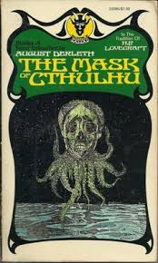 the mask of cthulhu august derleth