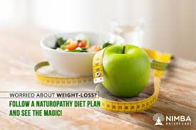 Naturopathy Diet Chart For Obesity How Will Naturopathy Diet Help You Lose Weight Easily