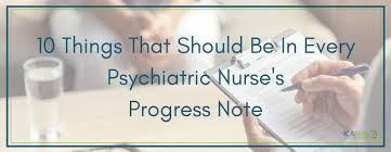 Psychiatric Nursing Charting Terms 10 Things That Should Be In Every Psychiatric Nurses