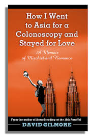 book cover of how i went to asia for a colonoscopy and sta for love