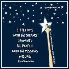 Dream Big Quotes For Kids