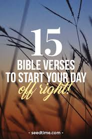 40 Bible Verses To Start Your Day Off Right Delectable Inspirational Bible Quotes Daily