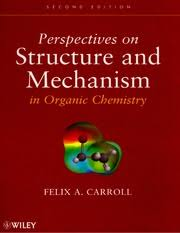 <b>Carroll</b>, F. A. <b>Perspectives</b> On Structure And Mechanism In Organic ...