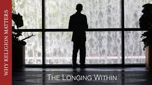 why religion matters the longing in