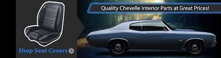 quality chevelle interior parts at great s