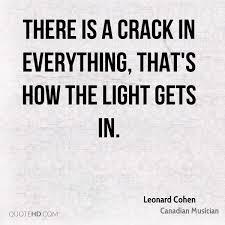 Cohen Crack Light Leonard Cohen Quotes Quotehd