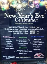 New Year Menu New Years Eve Menu Picture Of Shady Maple Smorgasbord
