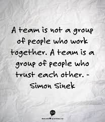 Dream Team Quotes Best of A Team Is Not A Group Of People Who Work Together A Team Is A Group