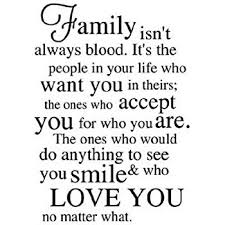 Family Isn T Always Blood Quotes
