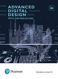 Advanced Digital Design Advanced Digital Design With The Verilog Hdl 2nd Edn