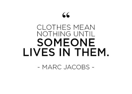 Fashion Quotes Classy 48 Fashion Quotes From Famous Designers About Owning Your Look