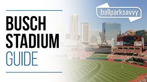 Busch Stadium Guide Where To Park Eat And Get Cheap Tickets