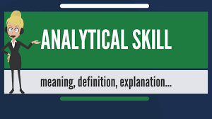 What Is An Analytical Skill What Is Analytical Skill What Does Analytical Skill Mean Analytical Skill Meaning Explanation