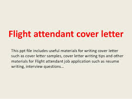 flight attendant cover letters flight attendant cover letter