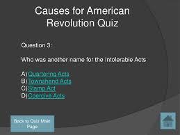 causes for american revolution  24 causes for american revolution quiz question