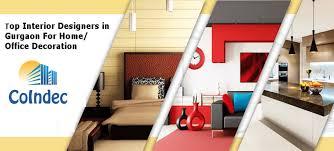 Top Interior Designers In Gurgaon For HomeOffice Decoration Stunning Best Interior Design Company