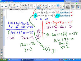 algebra ii 3 4 solve systems of linear equations in three variables you