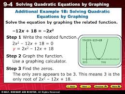 9 4 solving quadratic equations by graphing additional example 1b solving quadratic equations by