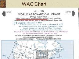 Wac Charts Canada Nav 3 Charts Flight Planning Vnc 5000 Wac Chart Ppt
