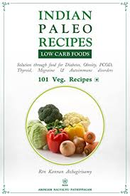Indian Paleo Recipes Low Carb High Fat Veg Kindle
