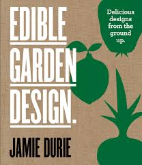 Small Picture Edible Garden Design Delicious Designs From the Ground Up by