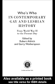 Who s Who in Contemporary Gay and Lesbian History From World War.