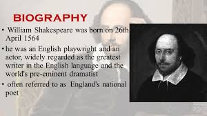 william shakespeare biography william shakespeare was born on  2 biography william shakespeare was born