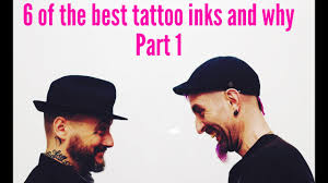 6 of the best <b>tattoo inks</b> and why - Part 1 - YouTube