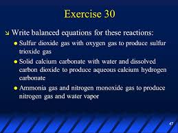 exercise 30 write balanced equations for these reactions