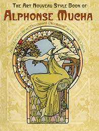 the art nouveau style book of alphonse mucha dover fine art history of art