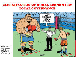 globalization of rural economy by local governance a debate on pros