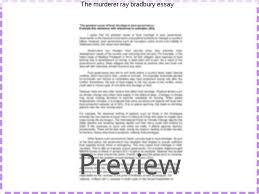 the murderer ray bradbury essay research paper service the murderer ray bradbury essay the pedestrian by ray bradbury wncom