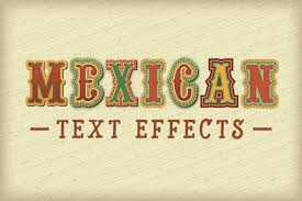 Mexican Style Graphic Design Mexican Text Effects Text Effects Layer Style Vector Shapes