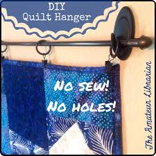 Project Pinterest: DIY No Sew, No Holes Quilt Hanger – The Amateur ... & The Amateur Librarian // DIY No Sew, No Holes Quilt Hanger Adamdwight.com