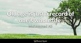 Quotes About Age Magnificent Old Age Quotes BrainyQuote