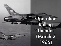 Image result for President Lyndon B. Johnson approves Operation Rolling Thunder,