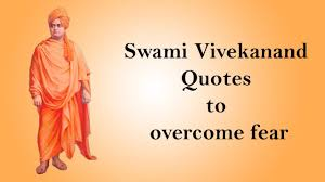 Be Fearless Overcome Fear Swami Vivekanand Quotes Inspirational And Motivational