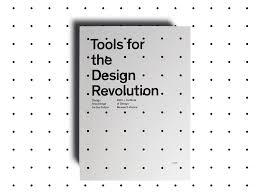 The Design Revolution Tools For The Design Revolution Institute Of Design
