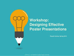 Making Posters With Powerpoint Workshop Designing Effective Poster Presentations
