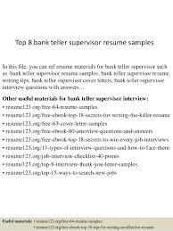 top 8 bank teller supervisor resume samples in this file you can ref resume materials bank teller resume cover letter