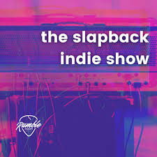 The Slapback Indie Show