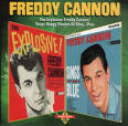 The Explosive Freddy Cannon!/Sings Happy Shades of Blue...Plus