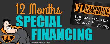 get 12 months special financing from flooring liquidators