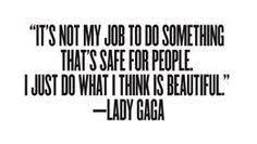 Lady Gaga Quotes on Pinterest | Lady Gaga, Lady Gaga Lyrics and ...